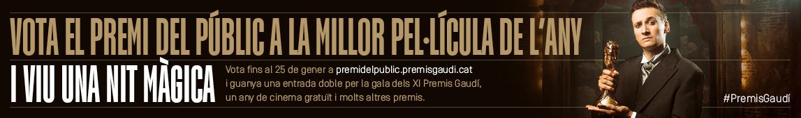 Vota el Premi Especial del Públic dels XI Premis Gaudí