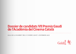 VII Gaudí Awards' candidates press kit