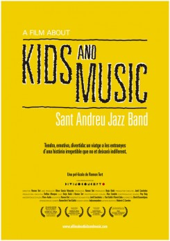A Film About Kids and Music. Sant Andreu Jazz Band