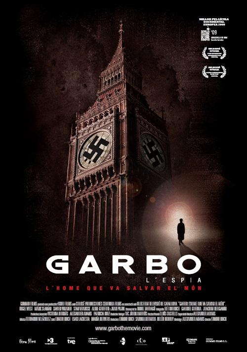 Garbo, l'home que va salvar el món